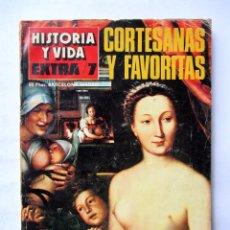 Coleccionismo de Revista Historia y Vida: HISTORIA Y VIDA EXTRA 7 CORTESANAS Y FAVORITAS 1968. Lote 73760719