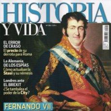 Coleccionismo de Revista Historia y Vida: HISTORIA Y VIDA N. 586 - EN PORTADA: FERNANDO VII, DESEADO O INDESEABLE? (NUEVA). Lote 104286864
