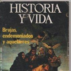 Coleccionismo de Revista Historia y Vida: HISTORIA Y VIDA Nº 85: BRUJAS, ENDEMONIADOS Y AQUELARRES. CONDECORACIONES DEL EJÉRCITO REPUBLICANO. Lote 85153972