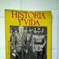 Coleccionismo de Revista Historia y Vida: REVISTA HISTORIA Y VIDA, EL EJERCITO ESPAÑOL Y LA SEGUNDA REPUBLICA, Nº 80 AÑO 1968. Lote 86094036