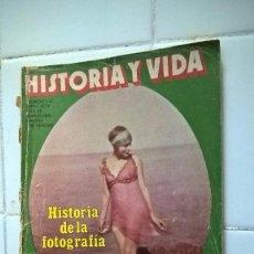 Coleccionismo de Revista Historia y Vida: REVISTA HISTORIA Y VIDA, HISTORIA DE LA FOTOGRAFÍA, Nº 133 AÑO 1979. Lote 86094888