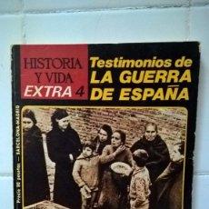 Coleccionismo de Revista Historia y Vida: REVISTA HISTORIA Y VIDA, TESTIMONIO DE LA GUERRA DE ESPAÑA, EXTRA 4 AÑO 1968. Lote 86095172