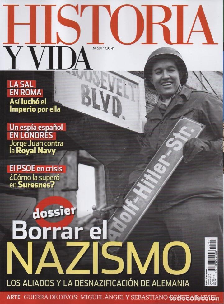 HISTORIA Y VIDA N. 591 - EN PORTADA: BORRAR EL NAZISMO (NUEVA) (Coleccionismo - Revistas y Periódicos Modernos (a partir de 1.940) - Revista Historia y Vida)
