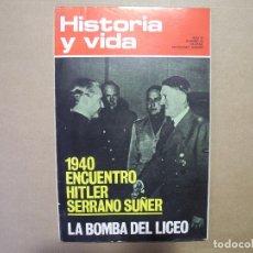 Coleccionismo de Revista Historia y Vida - Historia y vida. Año VI n. 63 1940 Encuentro hitler Serrano Suñer. - 96610259