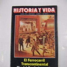 Coleccionismo de Revista Historia y Vida: HISTORIA Y VIDA Nº 185. EL FERROCARRIL TRANSCONTINENTAL. EL SUICIDIO DE LUCRECIO. TDKR44. Lote 97908967