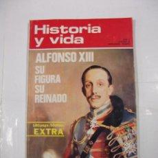 Coleccionismo de Revista Historia y Vida: HISTORIA Y VIDA Nº 56. ALFONSO XIII SU FIGURA SU REINADO. AÑO V. TDKR44. Lote 97909083