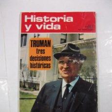 Coleccionismo de Revista Historia y Vida: HISTORIA Y VIDA Nº 59. AÑO VI. TRUMAN TRES DECISIONES HISTORICAS. TDKR44. Lote 97910535