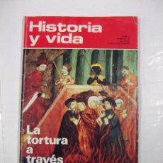 Coleccionismo de Revista Historia y Vida: HISTORIA Y VIDA Nº 57. AÑO V. LA TORTURA A TRAVES DE LOS SIGLOS. TDKR44. Lote 97910611