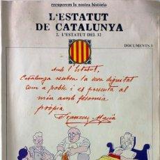 Coleccionismo de Revista Historia y Vida: L'ESTATUT DE CATALUNYA. L'ESTATUT DEL 32. Lote 98682375