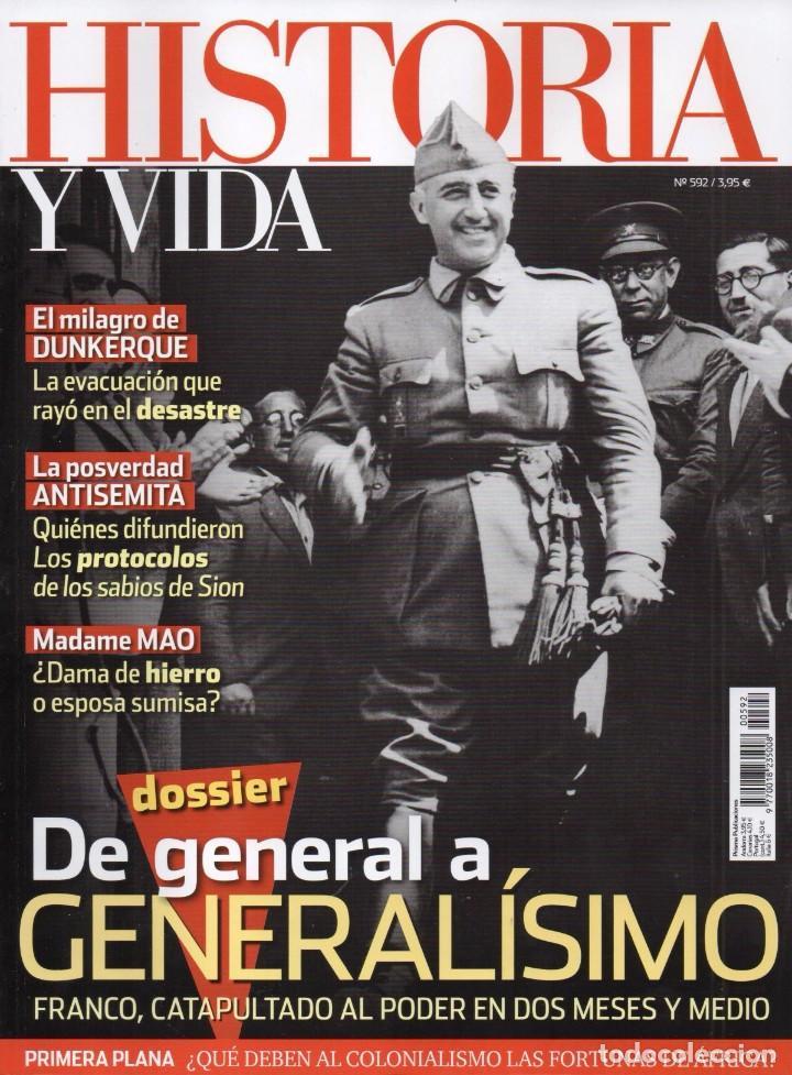 HISTORIA Y VIDA N. 592 - EN PORTADA: FRANCO, DE GENERAL A GENERALISIMO (NUEVA) (Coleccionismo - Revistas y Periódicos Modernos (a partir de 1.940) - Revista Historia y Vida)