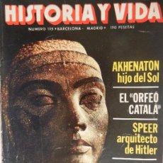 Coleccionismo de Revista Historia y Vida: HISTORIA Y VIDA Nº 175 AÑO XV OCTUBRE 1982.. Lote 99525471