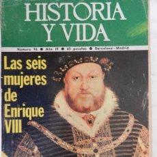 Coleccionismo de Revista Historia y Vida: HISTORIA Y VIDA Nº 96 AÑO IV MARZO 1976.. Lote 99999703