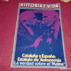 Coleccionismo de Revista Historia y Vida: CATALUÑA Y ESPAÑA: ESTATUTO DE AUTONOMÍA - N.º 104 - NOVIEMBRE DE 1976. Lote 100240675