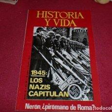 Coleccionismo de Revista Historia y Vida: 1945 - LOS NAZIS CAPITULAN - NOVIEMBRE DEL 1975. Lote 100241043