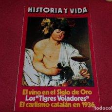 Coleccionismo de Revista Historia y Vida: EL CARLISMO CATALÁN EN 1936 - DICIEMBRE 1976. Lote 100241307