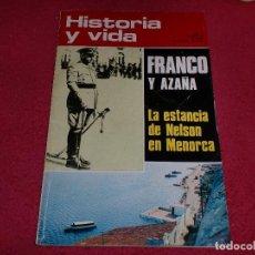 Coleccionismo de Revista Historia y Vida: FRANCO Y AZAÑA - POR RICARDO DE LA CIERVA. Lote 100241959