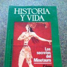 Coleccionismo de Revista Historia y Vida: HISTORIA Y VIDA - AÑO VII - Nº 78 -- LOS SECRETOS DEL MINOTAURO / COMO ESPAÑA PERDIO GIBRALTAR --. Lote 100248475