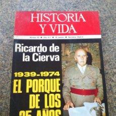Colecionismo da Revista Historia y Vida: HISTORIA Y VIDA - AÑO VIII - Nº 82 -- EL PORQUE DE LOS 35 AÑOS DE FRANQUISMO --. Lote 100248687