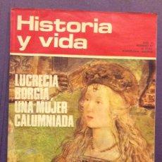 Coleccionismo de Revista Historia y Vida: HISTORIA Y VIDA N-67. LUCRECIA BORGIA. 1939-45 LA MAYOR MASACRE DE LA HISTORIA. Lote 103876479