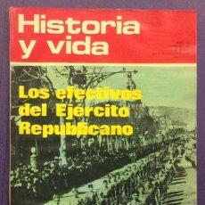 Coleccionismo de Revista Historia y Vida: HISTORIA Y VIDA N-66. LOS EFECTIVOS DEL EJÉRCITO REPUBLICANO. Lote 103876655