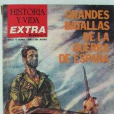 Collezionismo di Rivista Historia y Vida: HISTORIA Y VIDA EXTRA Nº 1 GRANDES BATALLAS DE LA GUERRA DE ESPAÑA. Lote 105355375