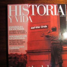 Coleccionismo de Revista Historia y Vida: HISTORIA Y VIDA Nº 470. CAÍDA DEL TERCER REICH. ALEJANDRO I. Lote 108337119