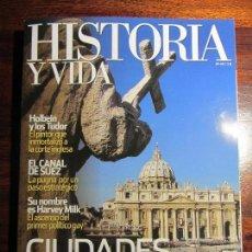 Coleccionismo de Revista Historia y Vida: HISTORIA Y VIDA Nº 491. CIUDADES SAGRADAS. HARVEY MILK. CANAL DE SUEZ. Lote 108337407