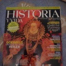 Coleccionismo de Revista Historia y Vida: HISTORIA Y VIDA Nº 419 FEBRERO 2003 - ISABEL I, LA GRAN RIVAL DEL IMPERIO ESPAÑOL -VER FOTOS. Lote 110684323