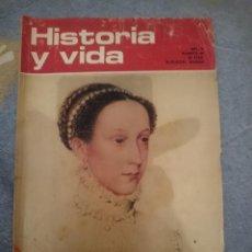 Coleccionismo de Revista Historia y Vida: HISTORIA Y VIDA N 46 ENERO 1972 MARÍA ESTUARDO - 1956 - EL DESATINO DE SUEZ. Lote 110684359