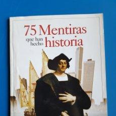 Collectionnisme de Magazine Historia y Vida: 75 MENTIRAS QUE HAN HECHO HISTORIA - SUPLEMENTO DE LA REVISTA HISTORIA Y VIDA. Lote 111455042