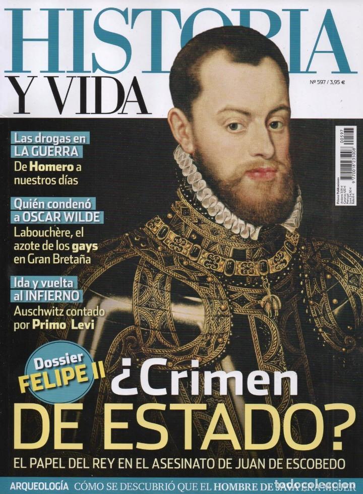 HISTORIA Y VIDA N. 597 - EN PORTADA: FELIPE II, CRIMEN DE ESTADO? (NUEVA) (Coleccionismo - Revistas y Periódicos Modernos (a partir de 1.940) - Revista Historia y Vida)