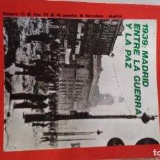 Coleccionismo de Revista Historia y Vida: 1939 MADRID ENTRE GUERRA Y PAZ-MUJERES STALIN-TESORO TUTANKHAMON-TOREO PIE-HISTORIA Y VIDA-Nº 73. Lote 114747735