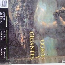 Coleccionismo de Revista Historia y Vida: OGROS Y GIGANTES-HELENA DE TROYA-RAÍCES PROBLEMA YUGOSLAVO-EL BACALAO-HISTORIA Y VIDA-Nº 301. Lote 114747835