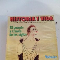Coleccionismo de Revista Historia y Vida: GUANTE A TRAVES SIGLOS-VOLTAIRE MASONERIA-ENSEÑANZA SERVICIO PUBLICO-HISTORIA Y VIDA Nº 127. Lote 115187851