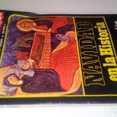 Coleccionismo de Revista Historia y Vida: NAVIDAD EN LA HISTORIA - LA GUERRA DE LOS ZULÚES - LA CONQUISTA DE LA LUNA-HISTORIA Y VIDA Nº 153. Lote 116659959