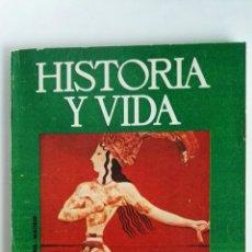 Coleccionismo de Revista Historia y Vida: HISTORIA Y VIDA N° 78 LOS SECRETOS DEL MINOTAURO. Lote 117686531
