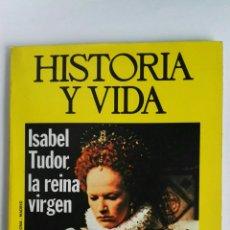 Coleccionismo de Revista Historia y Vida: HISTORIA Y VIDA N° 97 ISABEL TUDOR LA REINA VIRGEN. Lote 117686752