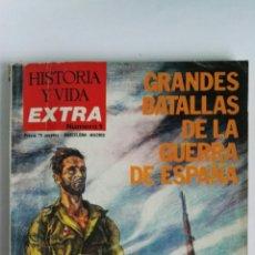 Coleccionismo de Revista Historia y Vida: HISTORIA Y VIDA EXTRA N° 1 GRANDES BATALLAS DE LA GUERRA DE ESPAÑA. Lote 117686892