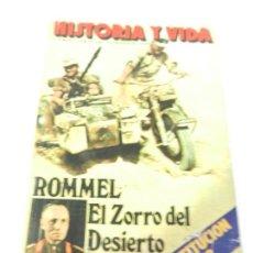 Coleccionismo de Revista Historia y Vida: HISTORIA Y VIDA Nº 122 ROMMEL EL ZORRO DEL DESIERTO. . Lote 117763223