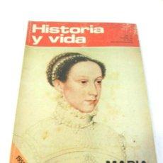 Coleccionismo de Revista Historia y Vida: HISTORIA Y VIDA Nº 46 MARIA ESTUARDO. . Lote 117765939