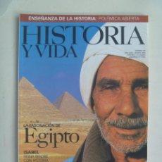 Collectionnisme de Magazine Historia y Vida: HISTORIA Y VIDA , Nº 389: EGIPTO , ISABEL REINA MADRE , FRANKENSTEIN, LA ENSEÑANZA EN ESPAÑA, ETC. Lote 117832291