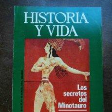 Coleccionismo de Revista Historia y Vida: HISTORIA Y VIDA Nº 78. SEPTIEMBRE 1974. LOS SECRETOS DEL MINOTAURO. COMO ESPAÑA PERDIO GIBRALTAR. Lote 121355743