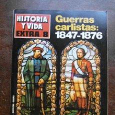 Collectionnisme de Magazine Historia y Vida: HISTORIA Y VIDA EXTRA 8. GUERRA CARLISTAS 1847-1876. DOS ESPAÑAS FRENTE A FRENTE. Lote 121454943