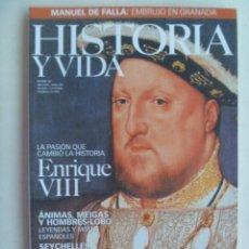 Coleccionismo de Revista Historia y Vida: HISTORIA Y VIDA , Nº 387: LA PASION DE ENRIQUE VIII , ANIMAS - MEIGAS Y HOMBRES-LOBO. ¡FALTAN HOJAS!. Lote 133993470