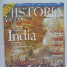Coleccionismo de Revista Historia y Vida: HISTORIA Y VIDA , Nº 412 : LA INDIA JOYA DE LA CORONA, CALIGULA, DUQUE MONTPENSIER, ETC . Lote 127863799