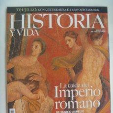 Coleccionismo de Revista Historia y Vida: HISTORIA Y VIDA : CAIDA IMPERIO ROMANO, PEDRO EL GRANDE, MENTIRAS HISTORICAS, ALI BEY, ETC. Lote 128169171