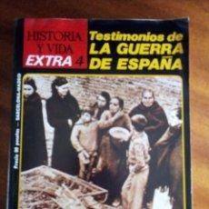 Coleccionismo de Revista Historia y Vida: EXTRA Nº 4: TESTIMONIOS DE LA GUERRA DE ESPAÑA. Lote 130823288