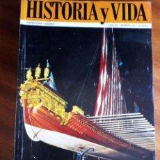 Coleccionismo de Revista Historia y Vida: Nº 43: LA GALERA REAL DE LEPANTO. Lote 130908820