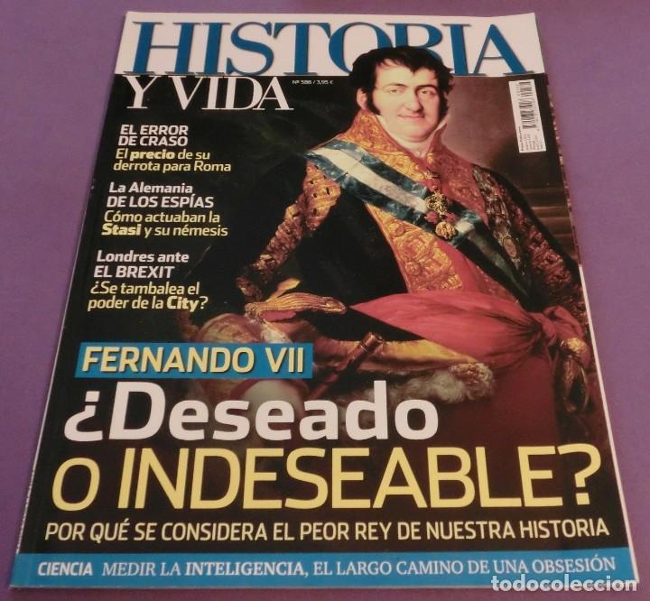 HISTORIA Y VIDA Nº 586- FERNANDO VII ¿DESEADO O INDESEABLE? (COMO NUEVA) (Coleccionismo - Revistas y Periódicos Modernos (a partir de 1.940) - Revista Historia y Vida)