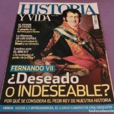 Coleccionismo de Revista Historia y Vida: HISTORIA Y VIDA Nº 586- FERNANDO VII ¿DESEADO O INDESEABLE? (COMO NUEVA). Lote 132531586